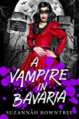 A Vampire in Bavaria (Miss Sharp's Monsters Book 3) Kindle Edition