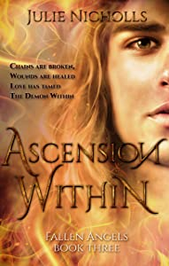 Ascension Within: an Angel Fantasy Romance (Fallen Angels Series Book 3)