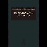 Derecho civil sucesiones (Biblioteca Jurídica Porrúa)