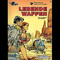 Valerian und Veronique 14: Lebende Waffen (German Edition) book cover