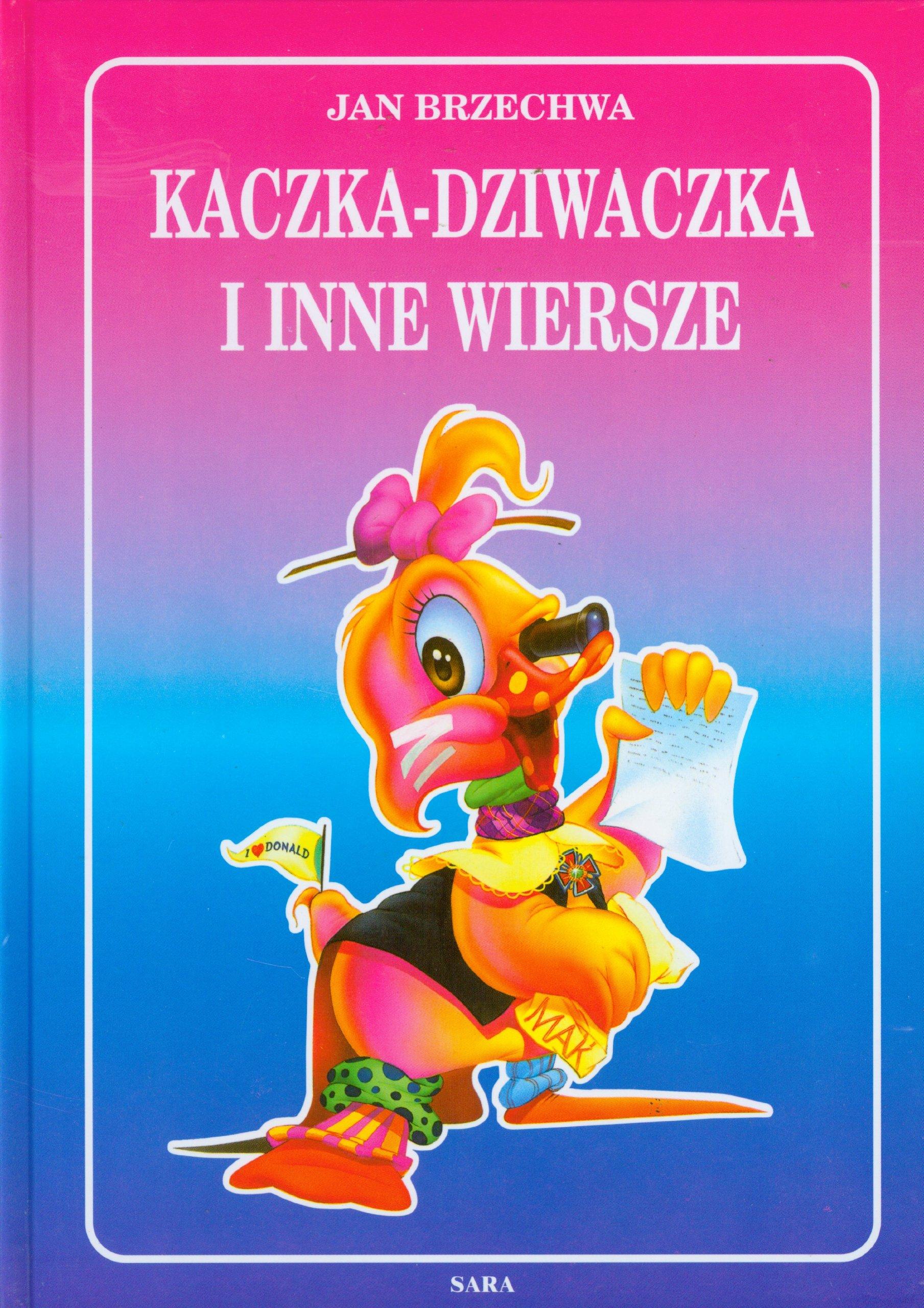Kaczka Dziwaczka I Inne Wiersze 9788372972835 Amazoncom