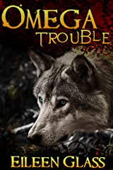 Omega #1: Trouble (M/M Wolf Shifter Romance) Kindle Edition