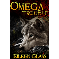 Omega #1: Trouble (M/M Wolf Shifter Romance) (English Edition)
