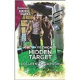 Colton 911: Hidden Target (Colton 911: Chicago Book 5)