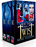 Wolf Tales with a Twist: A Paranormal Romance Twisted Wolf Tales Series Boxed Set