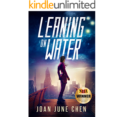 Amazon Com Leaning On Water Ebook Chen Joan June Kindle Store