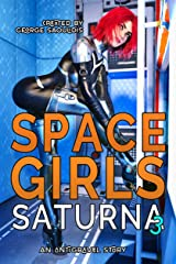 Space Girls: Saturna 3 Kindle Edition