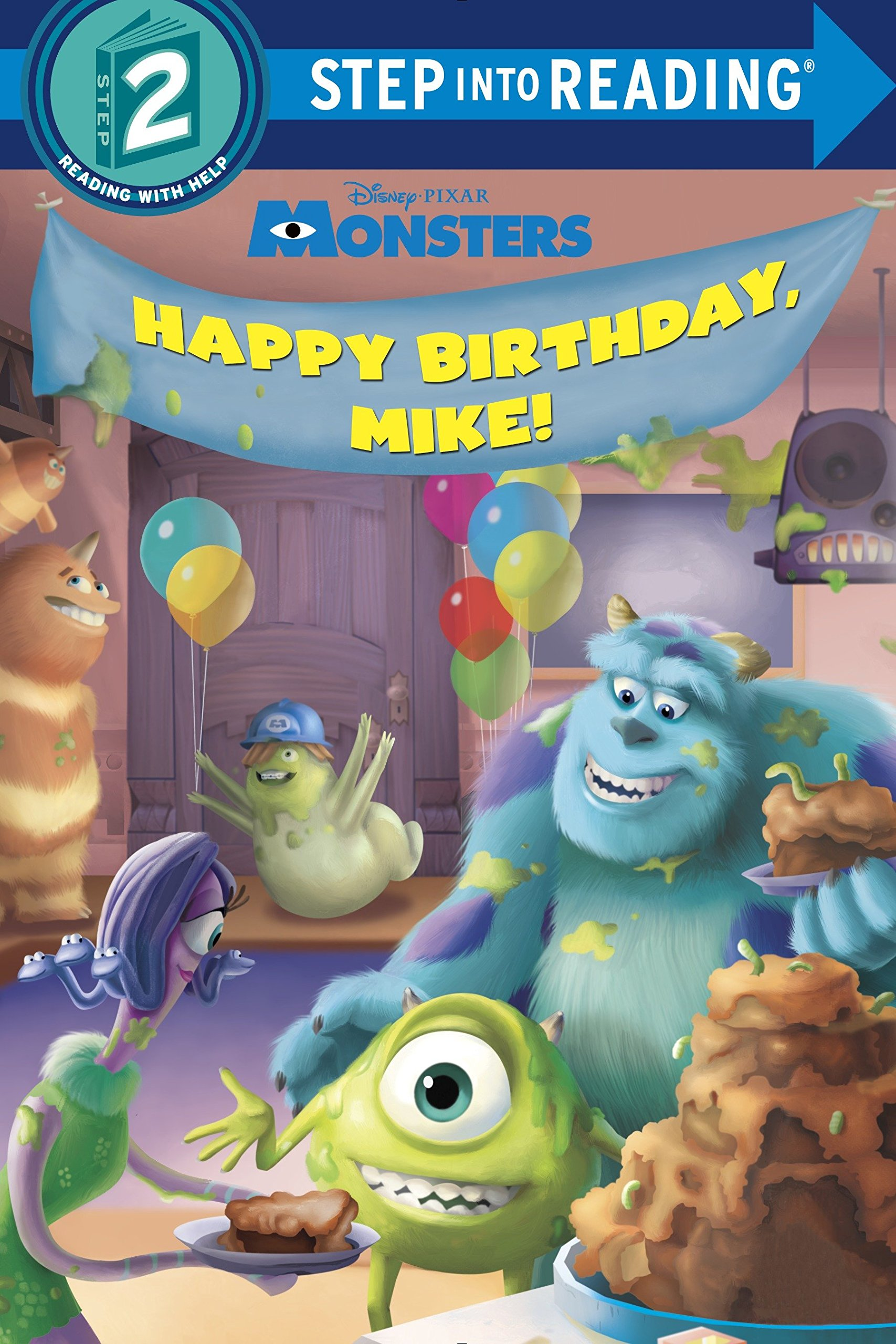 Download Happy Birthday, Mike! (Disney/Pixar Monsters, Inc.) (Step into Reading) ebook