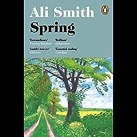 Spring: 'A dazzling hymn to hope' Observer (Seasonal Quartet Book 3) (English Edition)