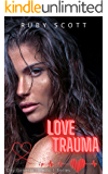 Love Trauma: A Medical Lesbian Romance Novel (City General: Medic 1 Series Book 3)