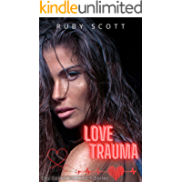 Love Trauma: A Medical Lesbian Romance Novel (City General: Medic 1 Series Book 3) book cover