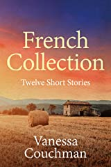 French Collection: Twelve Short Stories Kindle Edition