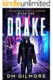 DRAKE (The Centre of Magical Affairs Book 1)