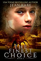 The Finest Choice: book two of the Finest trilogy Kindle Edition