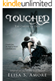 Touched - The Caress of Fate: A Dark Romantic Fantasy