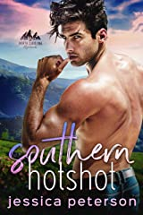 Southern Hotshot: An Enemies to Lovers Romance (North Carolina Highlands Series Book 2) Kindle Edition