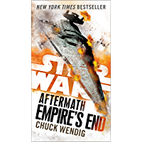 Empire's End: Aftermath (Star Wars) (Star Wars: The Aftermath Trilogy Book 3) (English Edition)