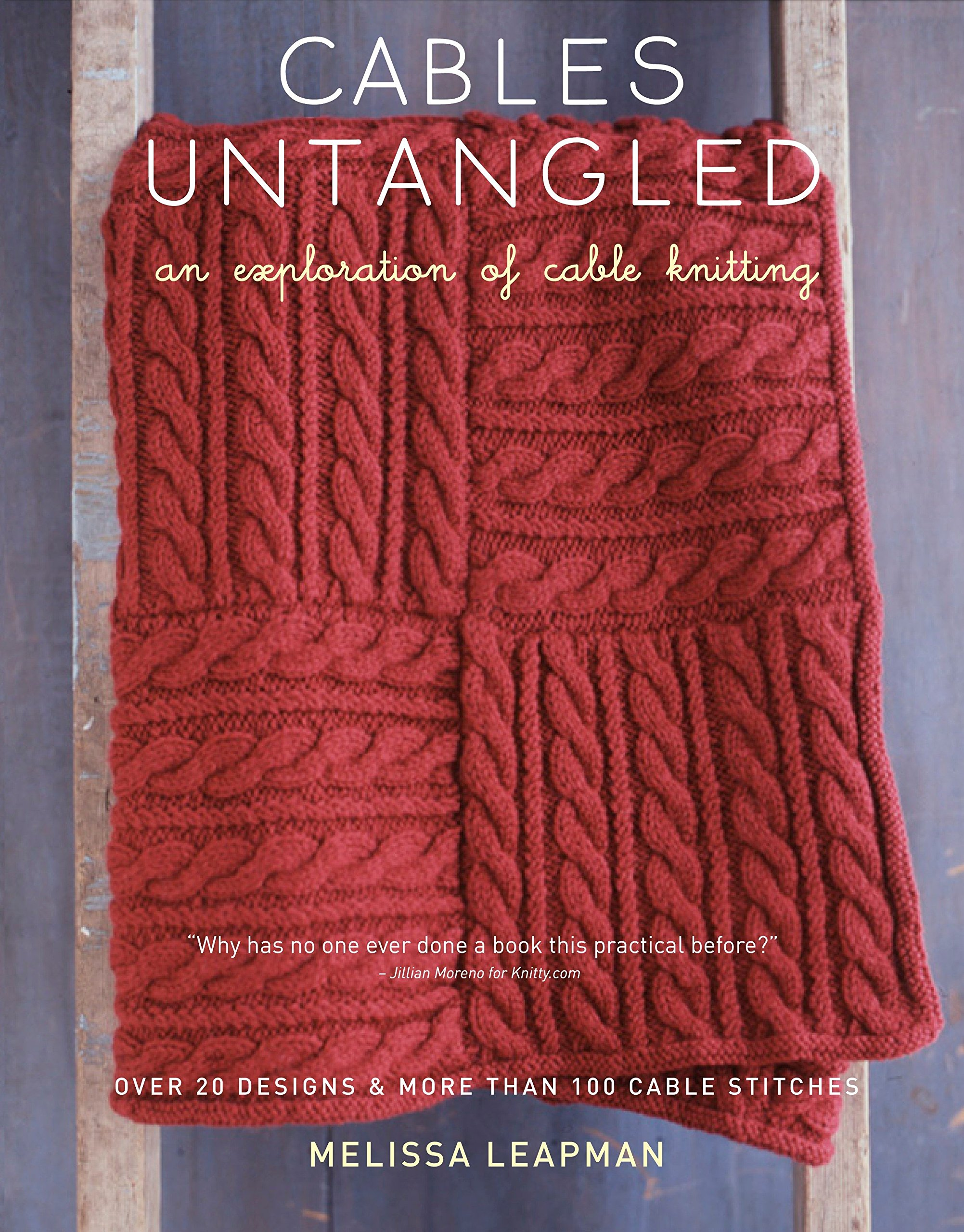 Book Cover Knitting Pattern ~ Cables untangled an exploration of cable knitting melissa
