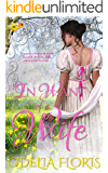 In Want of a Wife: A Sweet Regency Romance Novella (The WORLD of LOVE 19th Century  Historical Romance Collection)
