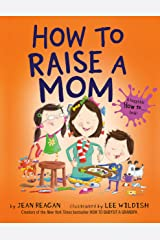 How to Raise a Mom (How To Series) Paperback