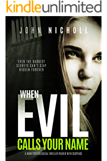When Evil Calls Your Name: A dark psychological thriller packed with suspense (Dr David Galbraith Book 2)
