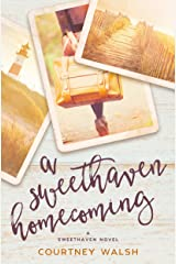 A Sweethaven Homecoming (The Sweethaven Circle Book 2) Kindle Edition