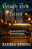 Geraghty Girls Recipes: food, potions, spells, charms, and stories from the Stacy Justice world (A Stacy Justice Mystery…