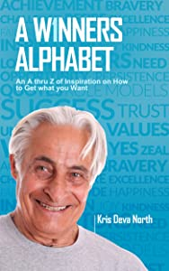 A WINNERS ALPHABET: An A thru Z of Inspiration on How To Get What You Want