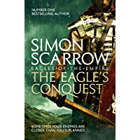 The Eagle's Conquest (Eagles of the Empire 2): Cato & Macro: Book 2 (English Edition)