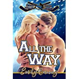 All the Way (Seattle Whalers Hockey Romance Book 2)