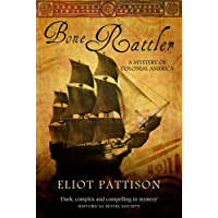 Bone Rattler: A Mystery of Colonial America (Duncan McCallum Book 1)