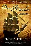 Bone Rattler: A Mystery of Colonial America (Duncan McCallum Book 1)