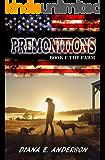 Premonitions: Book 1: The Farm