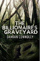 The Billionaire's Graveyard Kindle Edition
