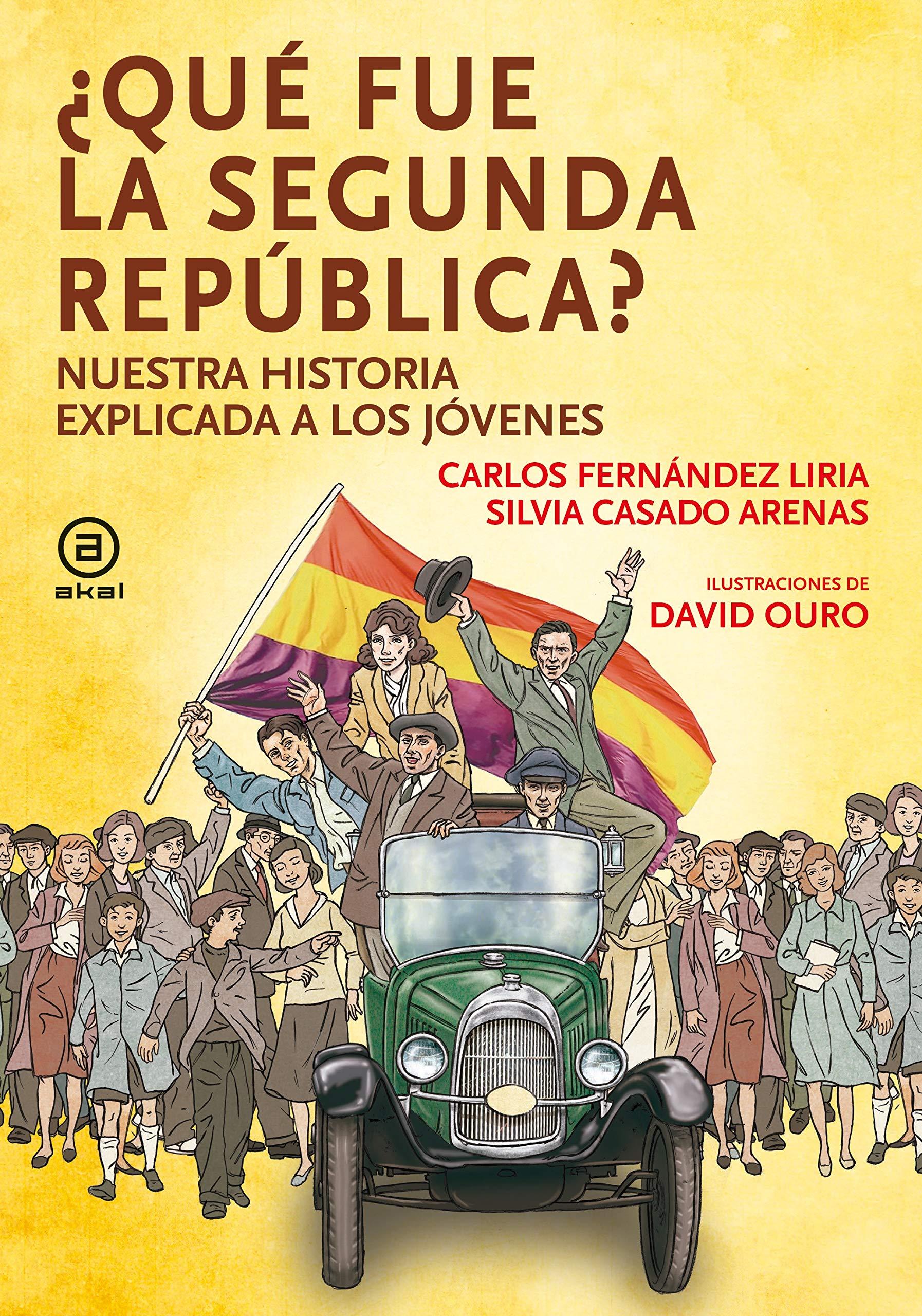 Qué fue la segunda república: Nuestra historia explicada a los ...