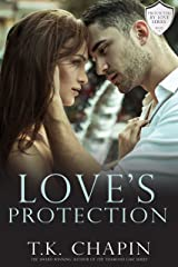 Love's Protection: A Contemporary Christian Romance (Protected By Love Book 3) Kindle Edition