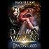 Dead Men Walking (Dragonblood Trilogy Two) (Fosswell Chronicles Book 5)