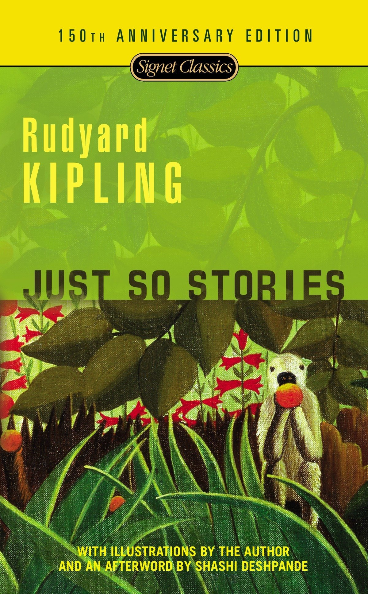 Just So Stories: 100th Anniversary Edition: Rudyard Kipling, Avi, Shashi Deshpande: 9780451531506: Amazon.com: Books