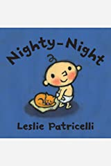 Nighty-Night (Leslie Patricelli Board Books) Kindle Edition