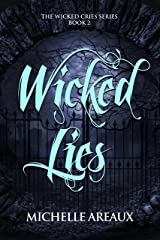 Wicked Lies (The Wicked Cries Series Book 2) Kindle Edition