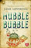Hubble Bubble (Choc Lit) (Yorkshire Romances Book 3)