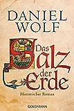 Das Salz der Erde: Historischer Roman (Die Fleury-Serie 1) (German Edition)