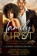 Family First: A Black Romance Box Set Kindle Edition