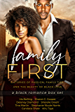 Family First: a black romance box set: A Black Romance Box Set