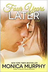 Four Years Later: A Novel (One Week Girlfriend Quartet Book 4) Kindle Edition