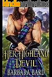 Her Highland Devil: A Historical Scottish Highlander Romance Novel