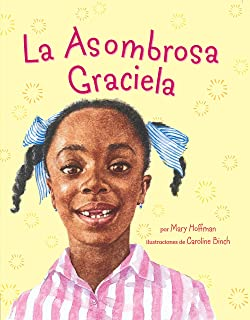La Asombrosa Graciela (Spanish Edition)