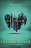 Delirium (Delirium Trilogy 1) (Delirium Series)