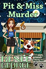 Pit and Miss Murder (A Barkside of the Moon Cozy Mystery Book 4) Kindle Edition