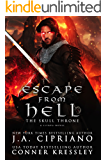 Escape from Hell: A LITRPG Adventure (Kingdom of Heaven Book 2)